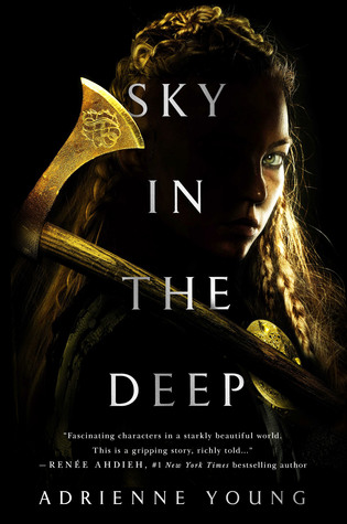 Sky in the Deep by Adrienne Young